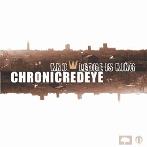 CHRONIC REDEYE - Knowledge Is King