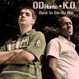 K.O & OD HUNTE  Back To The Hip-Hop EP (Southern Cuba Records)