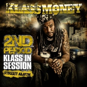 KLASS MONEY 2nd Period - Klass in Session