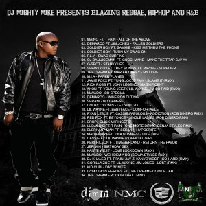 DJ Mighty Mike Presents Blazing Reggae, Hip Hop and R&B